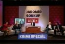 Nový pořad Jaromír Soukup LIVE - Krimi Speciál.